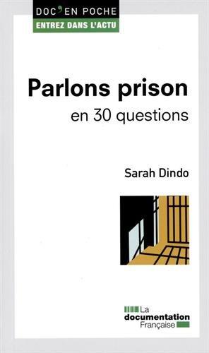 Parlons prison en 30 questions par Sarah Dindo