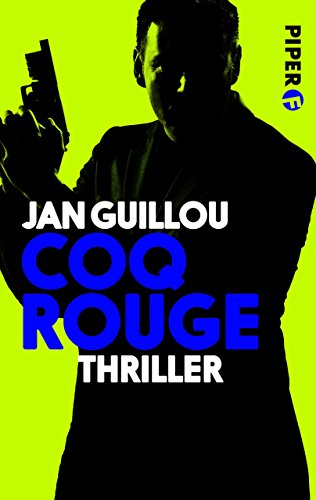 Coq Rouge: Thriller (Coq-Rouge-Reihe 1) (German Edition)