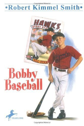 Bobby Baseball by Smith, Robert Kimmel (1991) Paperback