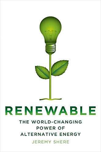 PDF]-Download-Renewable:-The-World-Changing-Power-of-Alternative