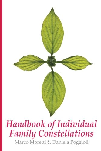 Handbook of Individual Family Constellations por Marco Moretti