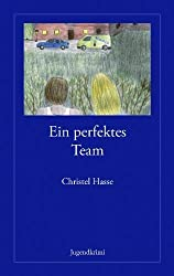 Ein perfektes Team (German Edition) by Hasse, Christel (2005) Paperback