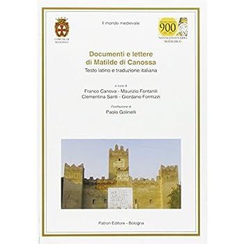 Documenti E Lettere Di Matilde Di Canossa