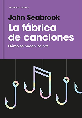 La Fábrica De Canciones (RESERVOIR NARRATIVA)