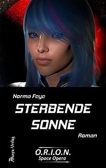 Descargar Utorrent Para Ipad Sterbende Sonne (O.R.I.O.N. Space Opera 4) Kindle A PDF