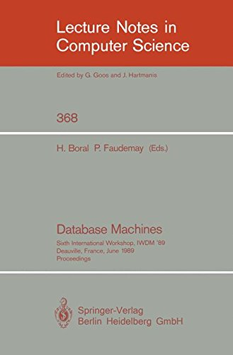 database-machines-sixth-international-workshop-iwdm-89-deauville-france-june-19-21-1989-proceedings-