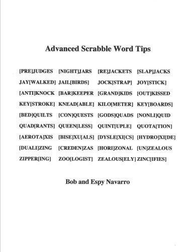 Adanced Scrabble Word Tips by Bob and Espy Navarro (2015-09-22)
