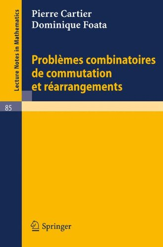 Problmes combinatoires de commutation et rarrangements