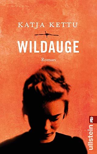 Wildauge: Roman