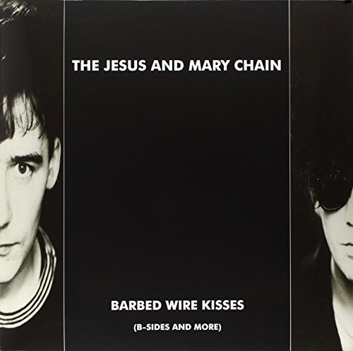 Barbed Wire Kisses: B-Sides & More