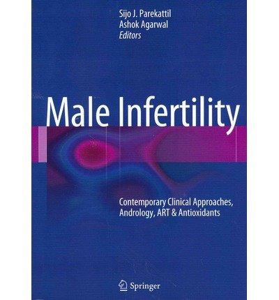 [(Male Infertility)] [Author: Sijo J. Parekattil] published on (June, 2012)