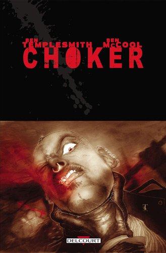 Choker par Ben Templesmith, Ben McCool