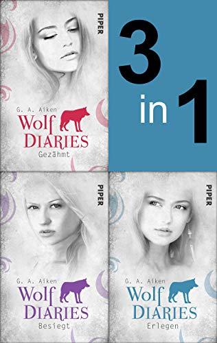 Wolf Diaries: Drei Romane in einem Band