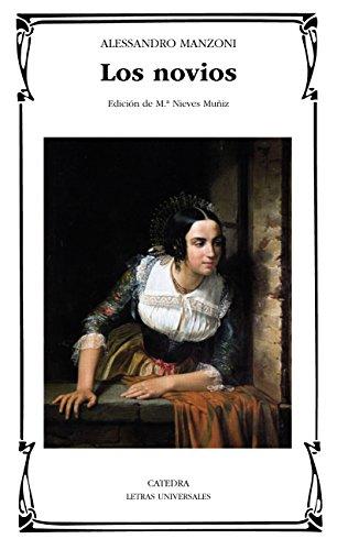 Descargar Libro Libro Los novios (Letras Universales) de Alessandro Manzoni