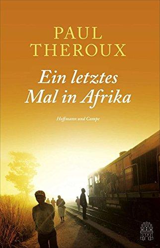 Ein letztes Mal in Afrika -