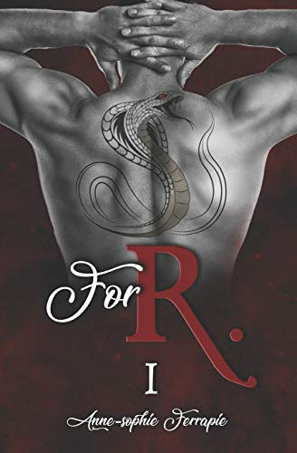 FOR R.: Tome 1/2 par Anne-Sophie Ferrapie