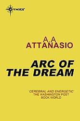 Arc of the Dream: Radix Tetrad: Book 3