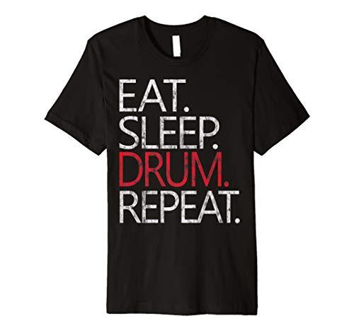 EAT SLEEP DRUM Repeat T-Shirt Funny Party Musik Drummer - Eat Sleep Drum