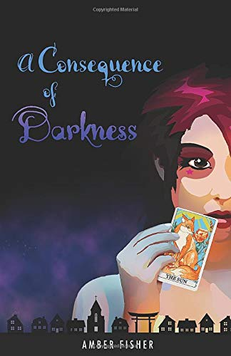 A Consequence of Darkness (Love & War, Tx, Band 2) (Light Spirit American Blue)