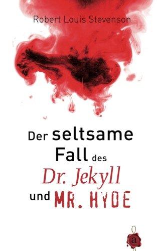 Preisvergleich Produktbild Der seltsame Fall des Dr. Jekyll und Mr. Hyde. Robert Louis Stevenson