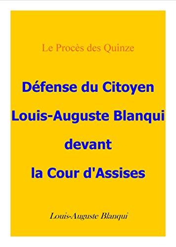 Couverture du livre Défense du citoyen Blanqui devant la cour d'assises