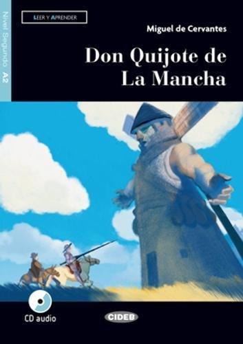 Don Quijote de la Mancha. Livello A2. Con app. Con CD-Audio