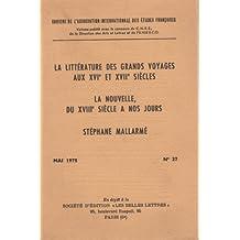 La littérature des grands vaoyages aux XVI et XVII siécles Mai 1975 n.27