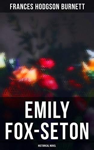 Emily Fox-Seton (Historical Novel) (English Edition) eBook ...