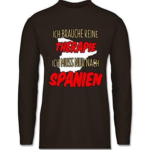Shirtracer Länder - Ich Brauche Keine Therapie Ich muss Nur Nach Spanien - Herren Langarmshirt Braun