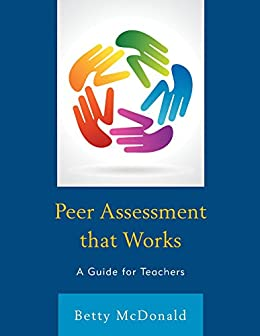 Peer assessment that works a guide for teachers ebook betty peer assessment that works a guide for teachers by mcdonald betty fandeluxe Image collections