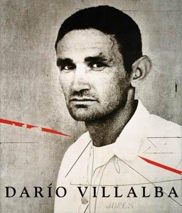Darío Villalba. Una visión antológica 1957-2007