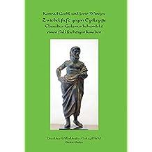 Zwiebelsaft gegen Epilepsie. Claudius Galenus behandelt einen fallsüchtigen Knaben (Grüne Reihe - Schriften zur antiken und mittelalterlichen Medizin- und Pharmaziegeschichte)