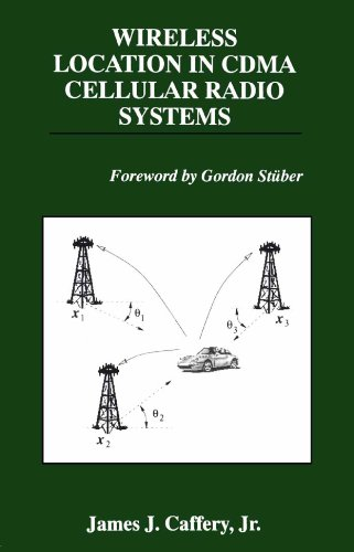 Wireless Location in CDMA Cellular Radio Systems (The Springer International Series in Engineering and Computer Science Book 535) (English Edition) Cdma-serie