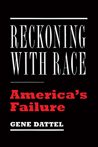 Reckoning with Race: America's Failure (English Edition)