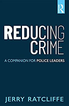 Reducing Crime: A Companion For Police Leaders por Jerry Ratcliffe epub