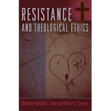 Resistance and Theological Ethics