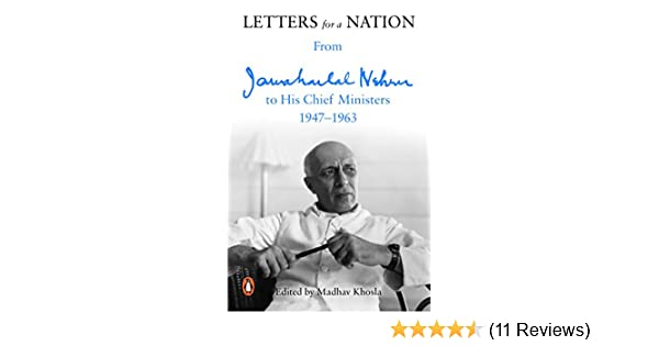 Buy Letters For A Nation From Jawaharlal Nehru To His Chief