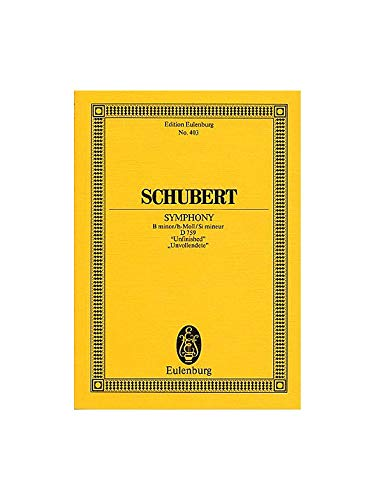 Franz Schubert: Symphony No.8 In B Minor Unfinished (Eulenburg Miniature Score). For Orchestra