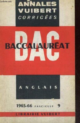 Bac - baccalaureat - annales vuibert - anglais 1965-66 fascicule 9