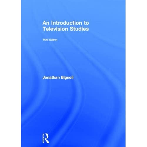 An Introduction to Television Studies by Jonathan Bignell (2012-10-31)