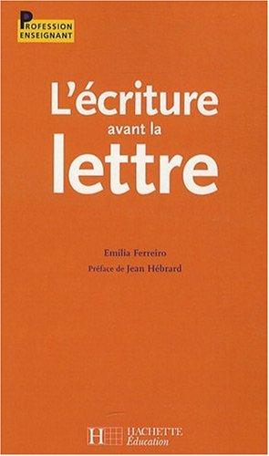 L'écriture avant la lettre