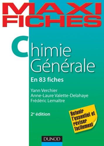 Maxi fiches de Chimie générale - 2e édition - 83 fiches