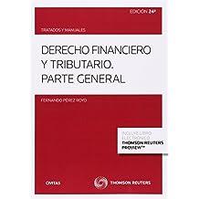 Derecho financiero y tributario (Papel + e-book): Parte general (Tratados y Manuales de Derecho)