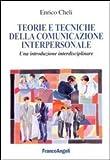eBook Gratis da Scaricare Teorie e tecniche della comunicazione interpersonale Un introduzione interdisciplinare (PDF,EPUB,MOBI) Online Italiano