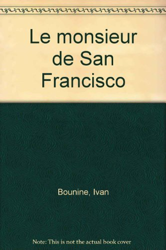 Le monsieur de San Francisco par Ivan Bounine