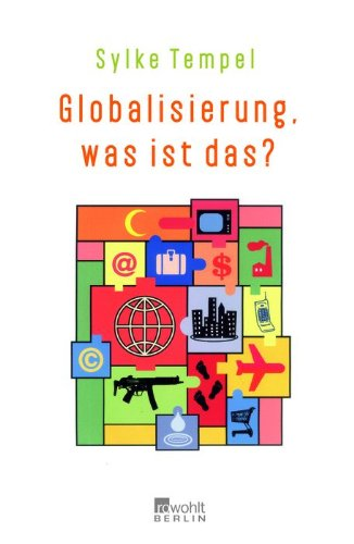 Globalisierung, was ist das?