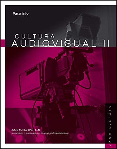 Cultura audiovisual II 2º Bachillerato LOMCE