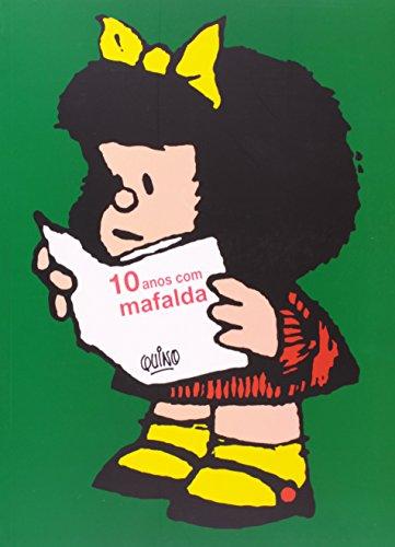 10 Anos Com Mafalda (Em Portuguese do Brasil)