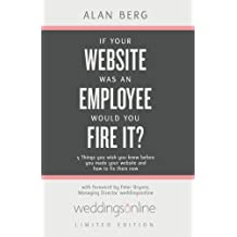 If Your Website Was An Employee, Would You Fire It? weddingsonline edition