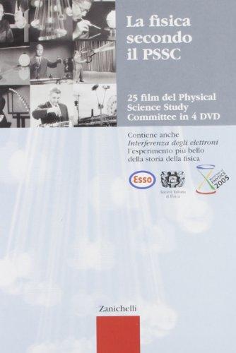 La fisica secondo il PSSC 25. 4 DVD. Per le Scuole superiori